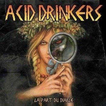 ACID DRINKERS: LA PART DU DIABLE (CD)