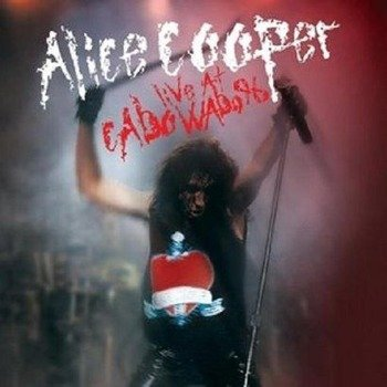 ALICE COOPER: LIVE AT CABO WABO 96 (CD)