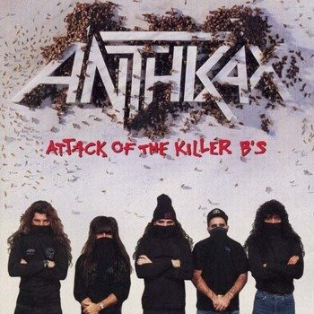 ANTHRAX: ATTACK OF THE KILLER B'S (CD)