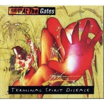 AT THE GATES: TERMINAL SPIRIT DISEASE (CD)