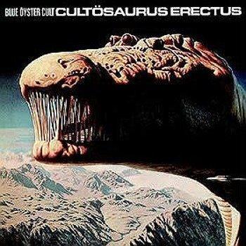 BLUE OYSTER CULT: CULTOSAURUS ERECTUS (CD)