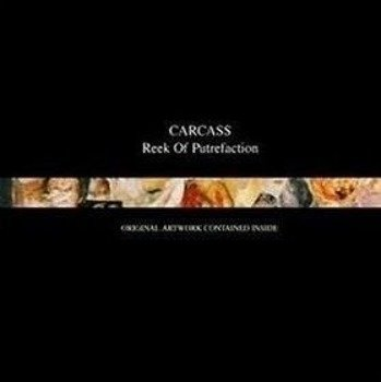 CARCASS: REEK OF PUTREFACTION (CD)
