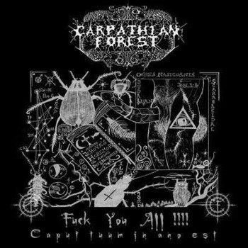 CARPATHIAN FOREST: FUCK YOU ALL!!! (LP VINYL)