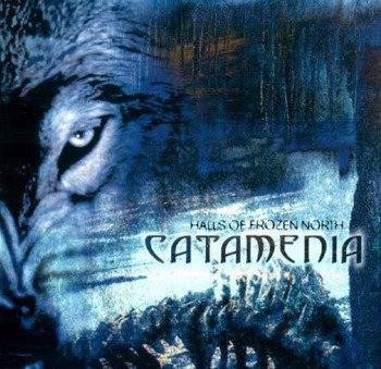 CATAMENIA: HALLS OF FROZEN NORTH (CD)