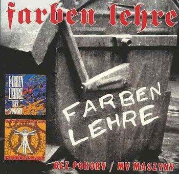 FARBEN LEHRE: BEZ POKORY / MY MASZYNY (2CD)