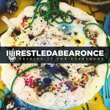 IWRESTLEDABEARONCE: RUINING IT FOR EVERYBODY (CD)