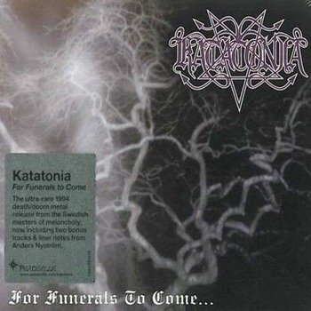 KATATONIA: FOR FUNERALS TO COME (CD)