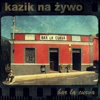 KAZIK  NA ŻYWO KNŻ: BAR LA CURVA / PLAMY NA SŁOŃCU (CD)