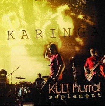 KULT: KARINGA HURRA SUPLEMENT (CD)