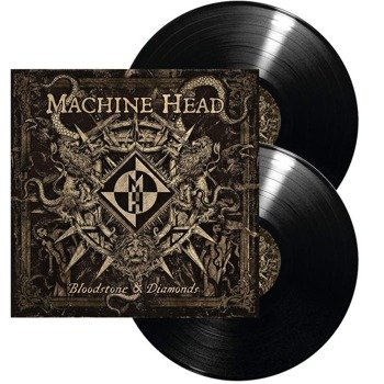 MACHINE HEAD: BLOODSTONE & DIAMONDS (LP VINYL)