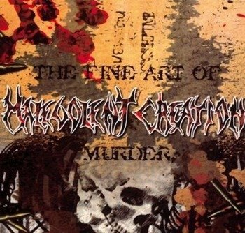 MALEVOLENT CREATION: THE FINE ART OF MURDER (CD)
