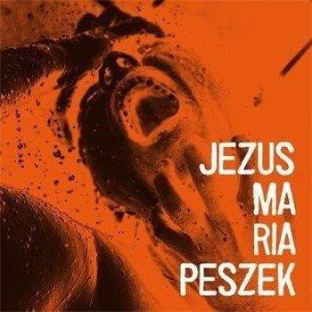 MARIA PESZEK: JEZUS MARIA PESZEK (LP VINYL)