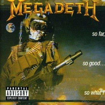 MEGADETH: SO FAR, SO GOOD, SO WHAT (CD)