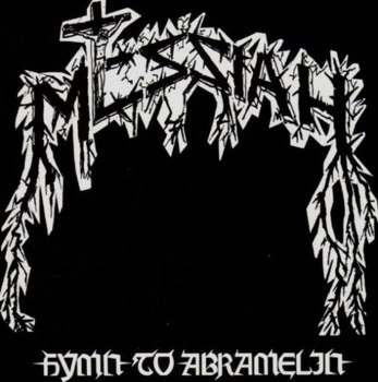 MESSIAH: HYMN TO ABRAMELIN (CD)