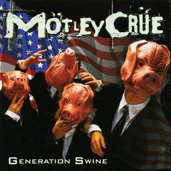 MOTLEY CRUE: GENERATION SWINE (CD)