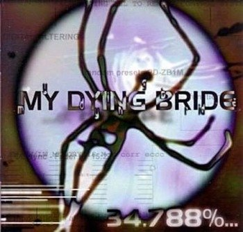 MY DYING BRIDE: 34.788%... COMPLETE (CD)