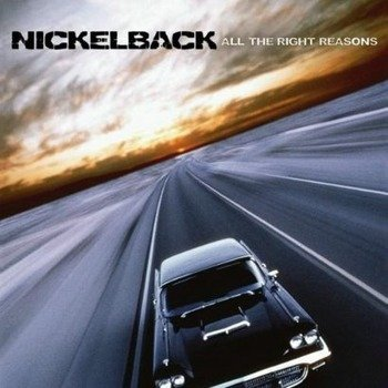 NICKELBACK: ALL THE RIGHT REASONS (CD)