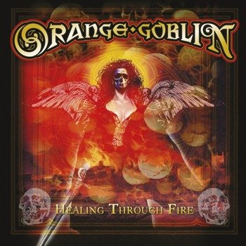 ORANGE GOBLIN: HEALING THROUGH FIRE (2LP VINYL)