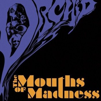 ORCHID: THE MOUTH OF MADNESS (2LP VINYL)