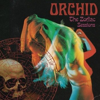 ORCHID: THE ZODIAC SESSIONS (2LP VINYL)