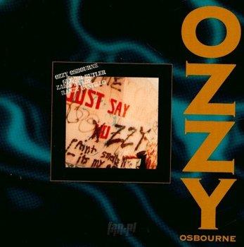 OZZY OSBOURNE : JUST SAY OZZY (CD)