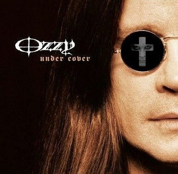 OZZY OSBOURNE : UNDER COVER (CD)