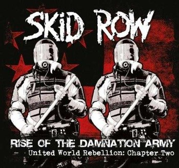 SKID ROW: RISE OF THE DAMNATION ARMY – UNITED WORLD REBELLION: CHAPTER 2 (CD)