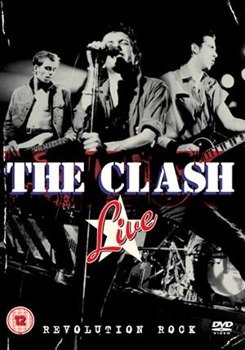 THE CLASH: THE CLASH LIVE REVOLUTION ROCK(DVD)