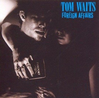 TOM WAITS: FOREIGN AFFAIRS (CD)