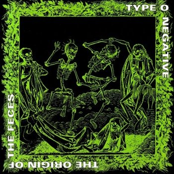 TYPE O NEGATIVE: ORIGIN OF THE FACES (CD)