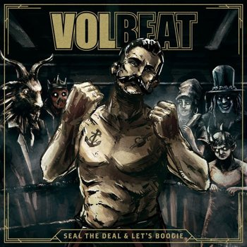 VOLBEAT: SEAL THE DEAL & LET'S BOOGIE (CD)
