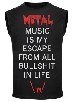 bezrękawnik METAL MUSIC IS MY ESCAPE FROM ALL BULLSHIT IN LIFE