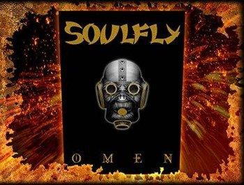ekran SOULFLY - OMEN