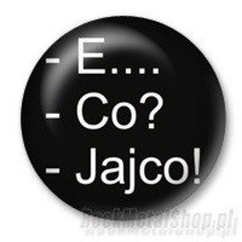 kapsel E... CO? JAJCO! Ø25mm