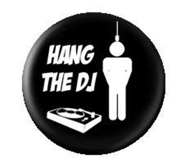kapsel HANG THE DJ