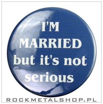 kapsel IM MARRIED BUT ITS NOT SERIOUS średni