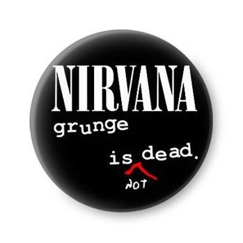 kapsel NIRVANA - GRUNGE IS NOT DEAD