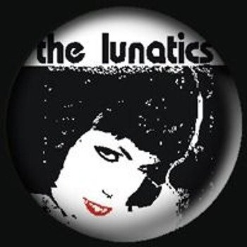kapsel THE LUNATICS - LUNATICS (GIRL)