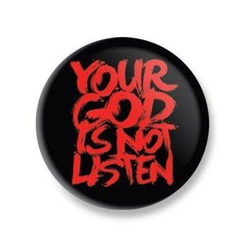 kapsel mały BLACK ICON - YOUR GOD IS NOT LISTEN (KICON_108M)