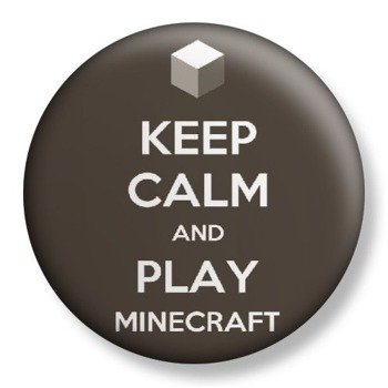 kapsel średni KEEP CALM AND PLAY MINECRAFT Ø38mm