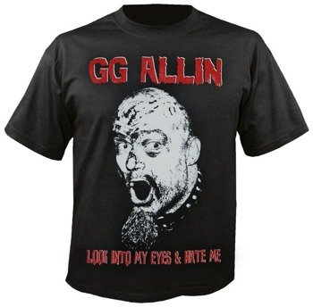 koszulka GG ALLIN - LOOK INTO MY......