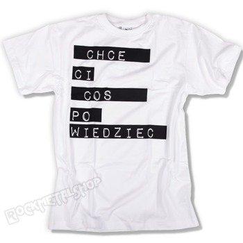 koszulka MUCHY - CHCĘ CI COŚ POWIEDZIEĆ