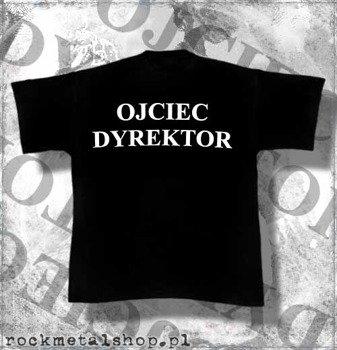koszulka OJCIEC DYREKTOR
