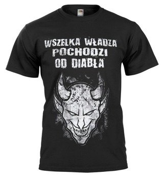 koszulka WSZELKA WŁADZA POCHODZI OD DIABŁA