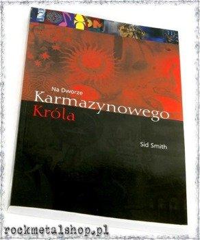 książka KING CRIMSON: NA DWORZE KARMAZYNOWEGO KRÓLA - Smith Sid