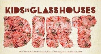 naklejka KIDS IN GLASS HOUSES - DIRT