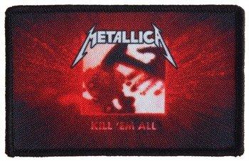 naszywka METALLICA - KILL 'EM ALL