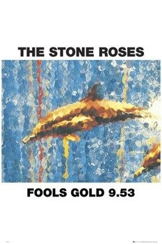 plakat THE STONE ROSES - FOOLS GOLD (BRAVADO)