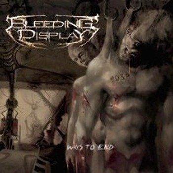 płyta CD: BLEEDING DISPLAY - WAYS TO END (SR-027)