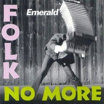 płyta CD: EMERALD - FOLK NO MORE